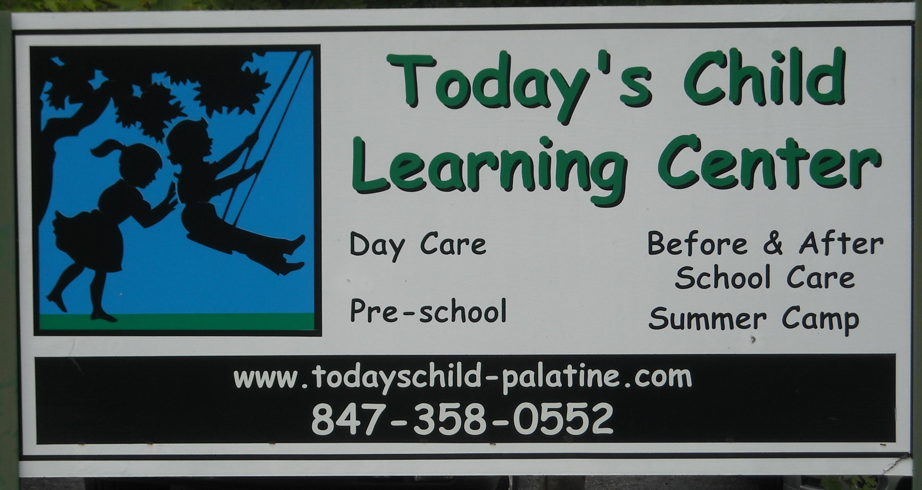 TODAY'S CHILD LEARNING CENTER LTD
