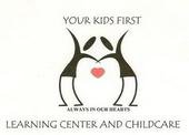YOUR KIDS FIRST LEARNING CTR & CHILDCARE