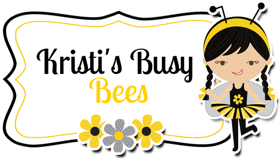 Kristi's Busy Bees
