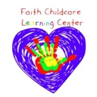 FAITH CHILDCARE AND LEARNING CENTER