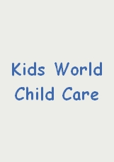 KIDS WORLD CHILD CARE