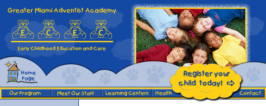 Greater Miami Adventist Academy Early Childhood Education and Car