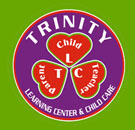 TRINITY LEARNING CENTER AND CHILD CARE