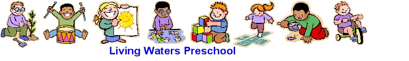 Living Waters Preschool and Child Care Center