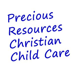 PRECIOUS RESOURCES CHRISTIAN CHILD CARE