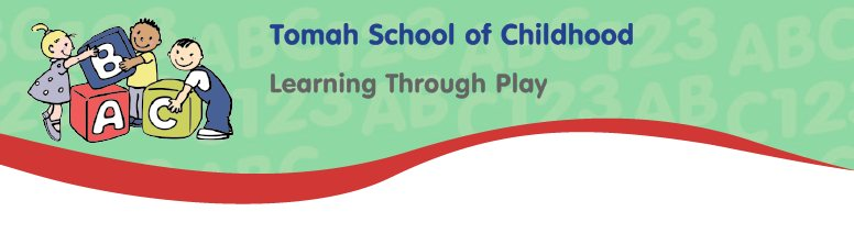 TOMAH SCHOOL OF CHILDHOOD