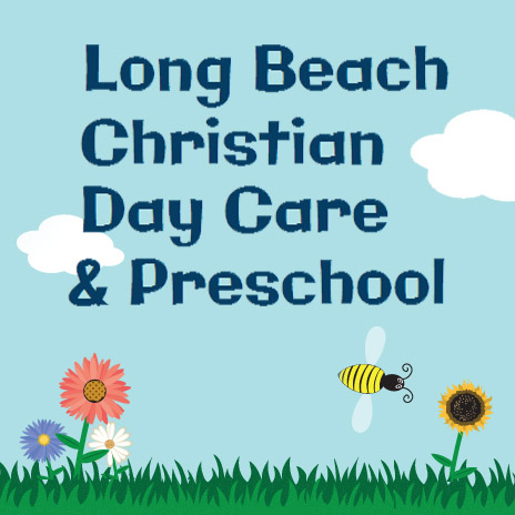 LONG BEACH CHRISTIAN DAY CARE CENTER