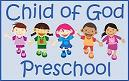 CHILD OF GOD PRESCHOOL