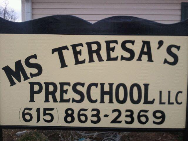 MS. TERESA'S PRESCHOOL LLC