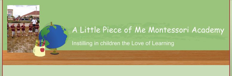 A Little Piece of Me Montessori Academy