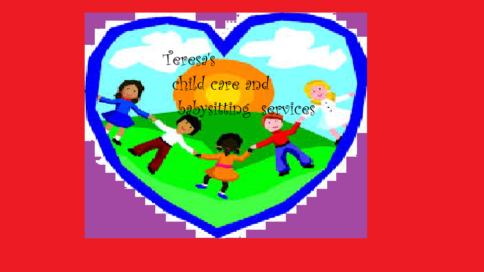 Teresa's affordable 24 hour childcare