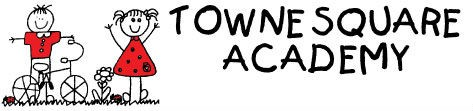 TOWNE SQUARE ACADEMY