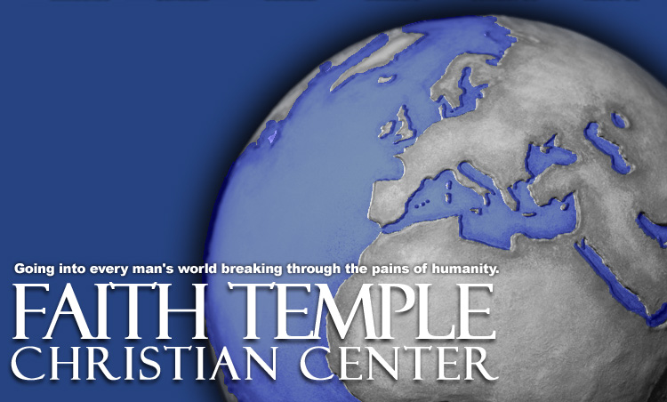 FAITH TEMPLE CHRISTIAN CENTER