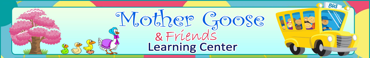 MOTHER GOOSE & FRIENDS LEARNING CENTER