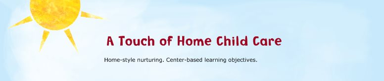 A TOUCH OF HOME CHILD CARE