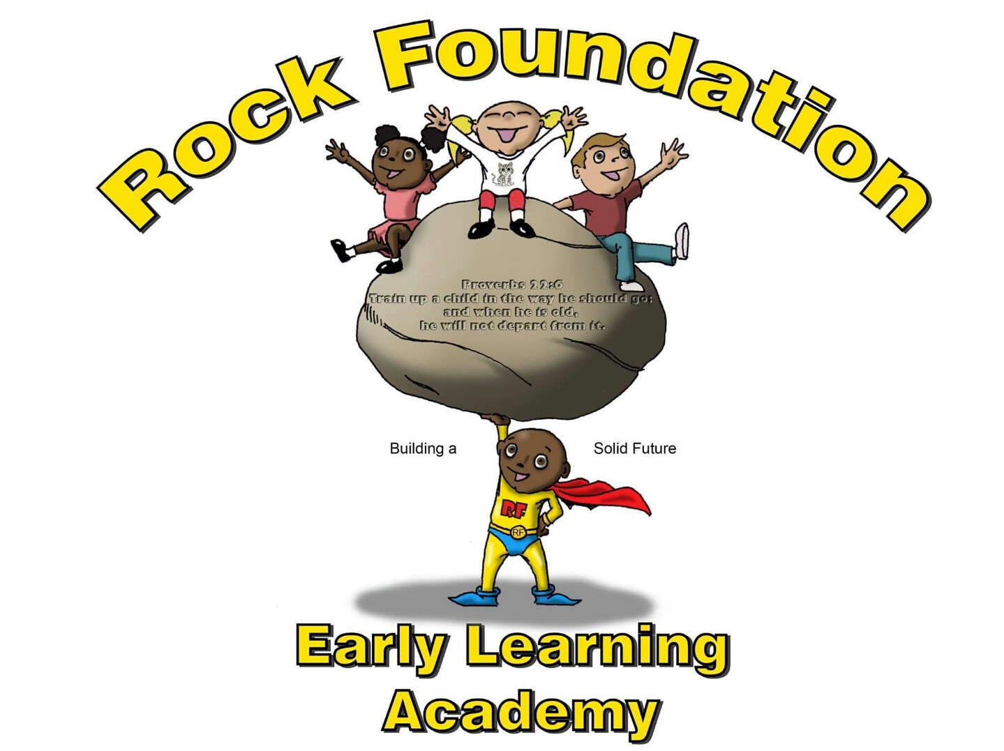 ROCK FOUNDATION EARLY LEARNING ACADEMY