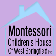 Montessori Children's House of West Springfield, Inc.
