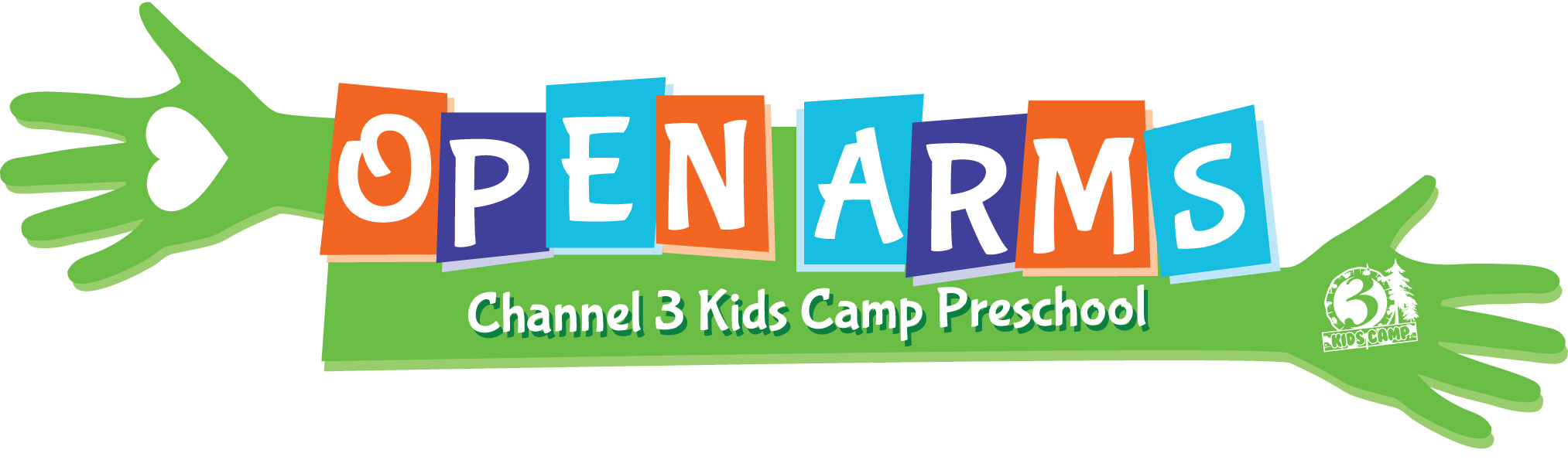 OPEN ARMS PRESCHOOL CHANNEL 3 KIDS CAMP