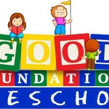 GOOD FOUNDATIONS PRESCHOOL