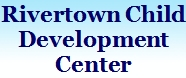 Rivertown Child Development Center