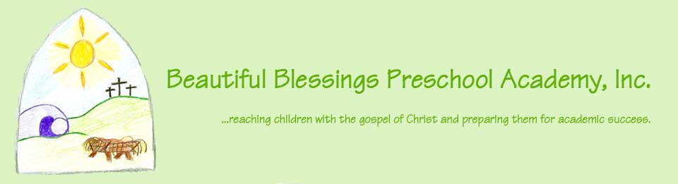 BEAUTIFUL BLESSINGS PRESCHOOL ACADEMY, INC