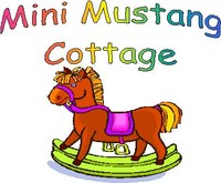 Mini Mustang Cottage