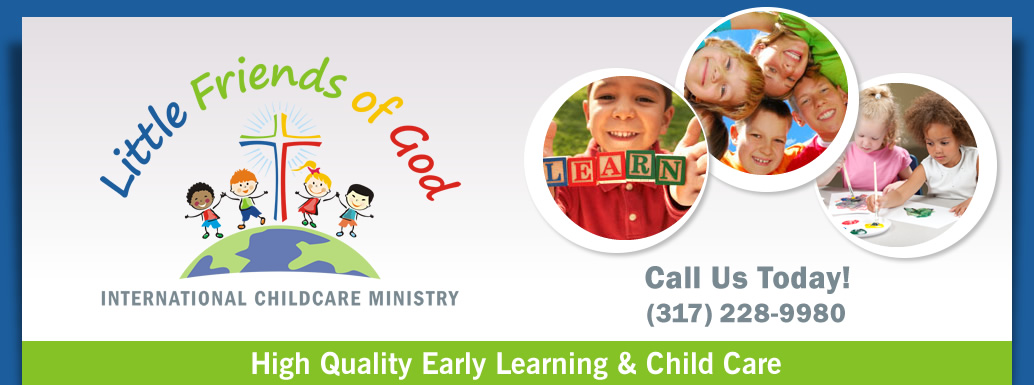 Little Friends of God International Child Care Ministry ( Little