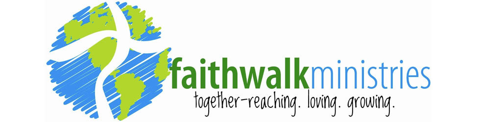 FAITH WALK MINISTRIES