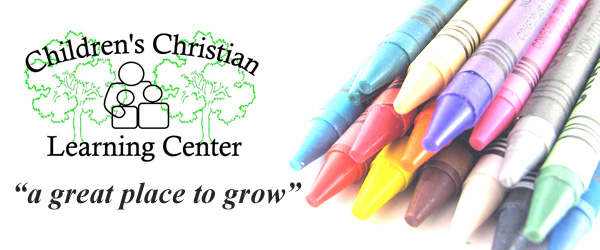 CHILDREN'S CHRISTIAN LEARNING CENTER