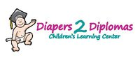 DIAPERS 2 DIPLOMAS CHILDREN'S LEARNING CENTER INC