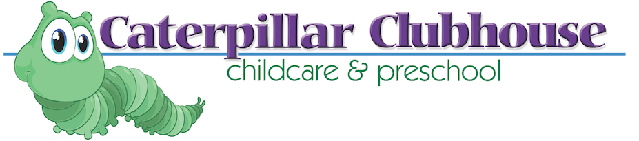 Caterpillar Clubhouse Childcare & Preschool