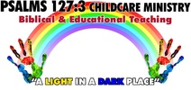 PSALMS 127:3 CHILD CARE MINISTRY
