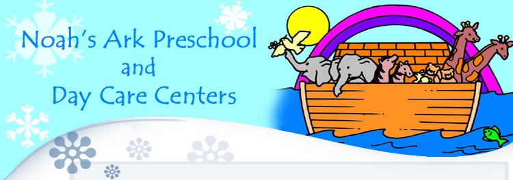 NOAHS ARK CHRISTIAN PRESCHOOL & DAYCARE